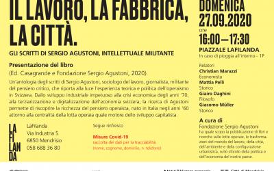 """Presentazione """"Il lavoro, la fabbrica, la città. Gli scritti di Sergio Agustoni, intellettuale militante"""""""